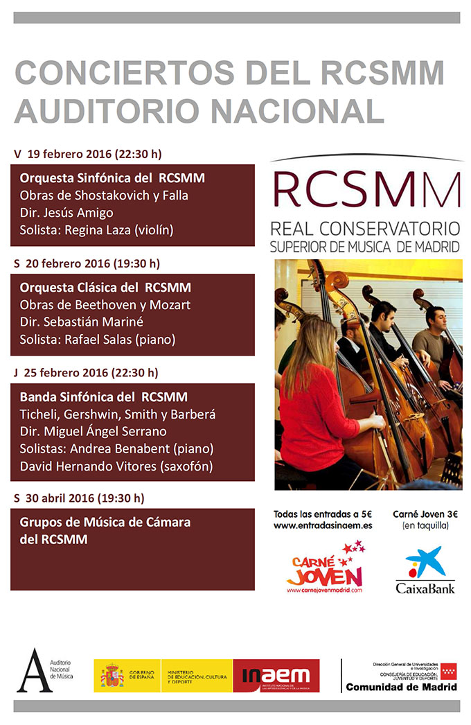 real conservatorio superior de musica de madrid  Conciertos del Real Conservatorio de Música de Madrid en el Auditorio Nacional