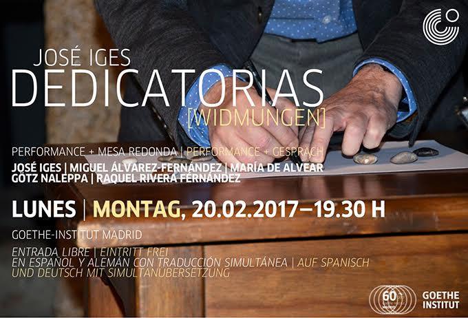 goethe institut madrid  José Iges: Dedicatorias. Intervención artística y mesa redonda