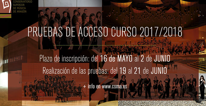 conservatorio superior de musica de aragon  Pruebas de acceso al Conservatorio Superior de Música de Aragón Curso 2017/2018
