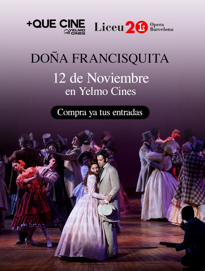 noticias  Doce Notas y +Que Cine te invitan a ver Doña Francisquita en directo desde el Liceu en Yelmo Cines de toda España